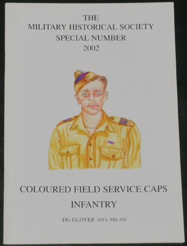 Coloured Field Service Caps Infantry, by DG Glover